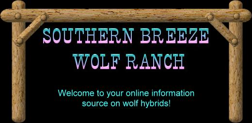 Southern Breeze Wolf Ranch!
